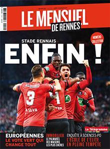 Le Mensuel de Rennes, nouvelle édition. Stade rennais : enfin !