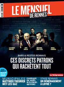 Le Mensuel de Rennes, nouvelle édition. Bars et restos rennais : Ces discrets patrons qui rachètent tout
