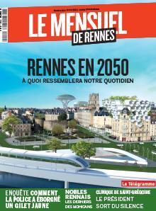 Le Mensuel de Rennes, nouvelle édition. Rennes en 2050 :<br /> À quoi ressemblera<br /> notre quotidien