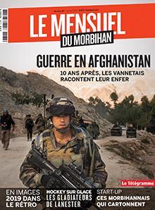 Le Mensuel du Morbihan, nouvelle édition. Guerre en Afghanistan :<br /> 10 ans après,<br /> les morbihannais racontent leur enfer
