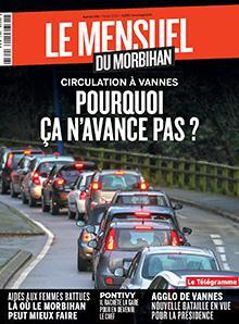 Le Mensuel du Morbihan, nouvelle édition. Circulation à Vannes : pourquoi ça n'avance pas ?