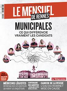 Le Mensuel de Rennes, nouvelle édition. Municipales : ce qui différencie les candidats