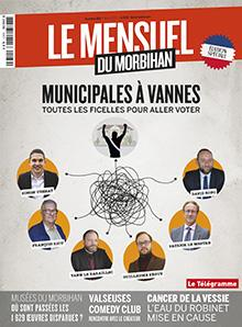 Le Mensuel du Morbihan, nouvelle édition. Municipales : toutes les ficelles pour aller voter