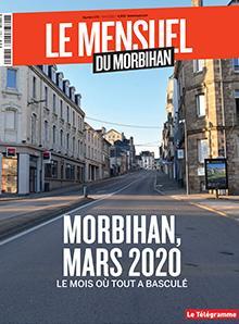 Le Mensuel du Morbihan, nouvelle édition. Mars 2020 : Le mois où tout a basculé