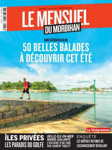 Le Mensuel du Morbihan, nouvelle édition. Morbihan : 50 belles balades à découvrir cet été